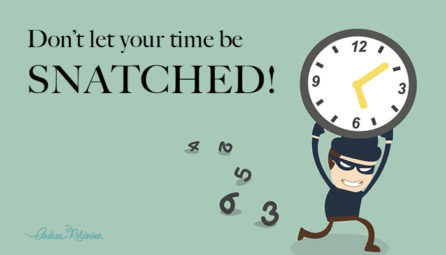 Don't let your time be snatched. Are you a business leader achiever or struggler.